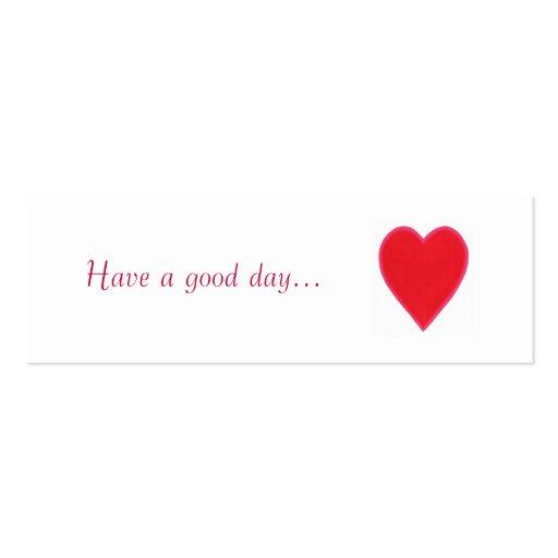 Tenga un buen día. , el regalo rojo del corazón, d plantilla de tarjeta personal
