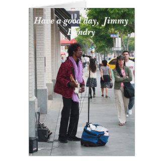 Tenga un buen día, Jimmy Tarjeta De Felicitación