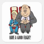 ¡Tenga un buen vuelo, pasajero aplastado! Buen Pegatina Cuadradas Personalizada