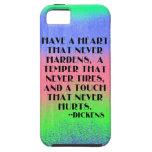 Tenga un corazón que nunca endurezca - cita de Dic iPhone 5 Case-Mate Coberturas