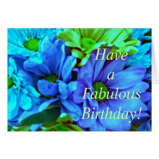 ¡Tenga un cumpleaños fabuloso! (b) Felicitación