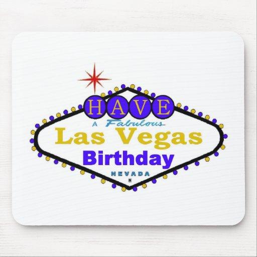¡Tenga un cumpleaños fabuloso Mousepad de Las Vega