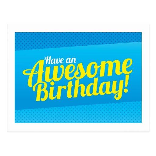 ¡Tenga un cumpleaños impresionante! tarjeta Postal