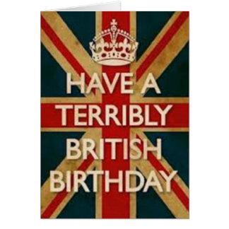 Tenga un cumpleaños terrible británico tarjeta de felicitación