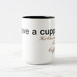 Tenga un Cuppa Taza De Dos Tonos