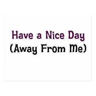 Tenga un día agradable lejos de mí tarjeta postal