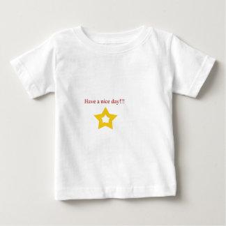 Tenga un día agradable t-shirts