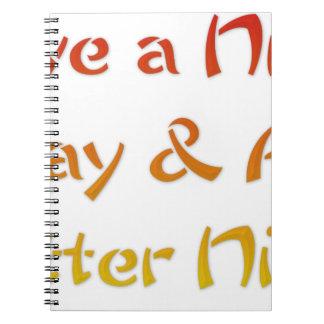 Tenga un día agradable y Niza un Night.png Cuadernos