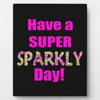¡Tenga un día brillante estupendo! Placa
