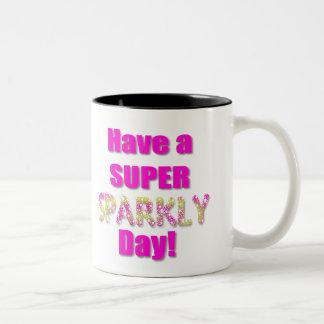 ¡Tenga un día brillante estupendo! Taza De Dos Tonos