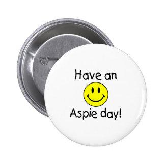 Tenga un día de Aspie (el smiley) Pins