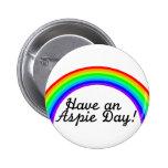 Tenga un día de Aspie Pin