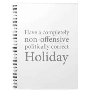 Tenga un día de fiesta político correcto libros de apuntes