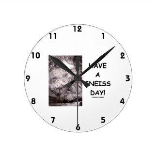 ¡Tenga un día del gneis! (el humor de la geología Reloj Redondo Mediano