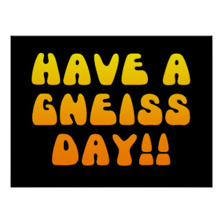 ¡Tenga un día del gneis! Poster