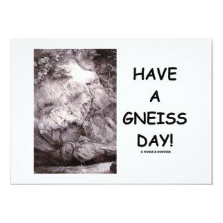 ¡Tenga un día del gneis!  Roca del gneis de la Anuncios Personalizados