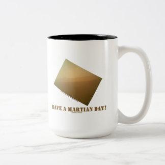 ¡Tenga un día marciano! (Curiosidad marciana del p Taza De Café
