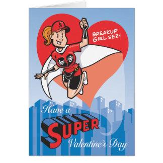 Tenga un el día de San Valentín estupendo Felicitación