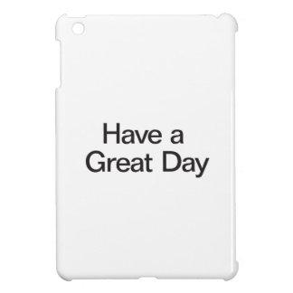 Tenga un gran día