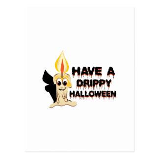 Tenga un Halloween Drippy Tarjeta Postal