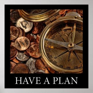 Tenga un plan póster