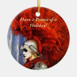 ¡Tenga un príncipe de un día de fiesta! Ornamentos De Navidad