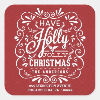 Tenga un remite rojo del navidad alegre del acebo pegatina cuadrada