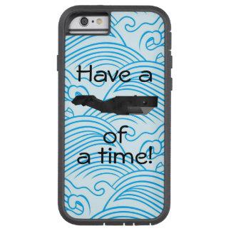 """""""Tenga una ballena caja del teléfono de una época"""" Funda Tough Xtreme iPhone 6"""