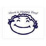 Tenga una cara feliz del día feliz postales