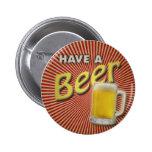 ¡Tenga una cerveza! Pins