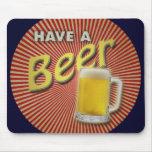 ¡Tenga una cerveza! Tapetes De Ratones
