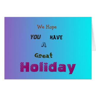 Tenga una gran tarjeta de felicitación de Holiday>