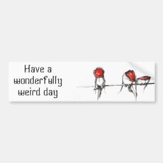 Tenga una pegatina para el parachoques maravillosa pegatina para auto