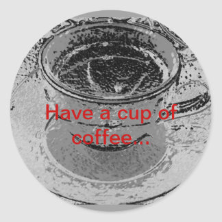 Tenga una taza de pegatina del café