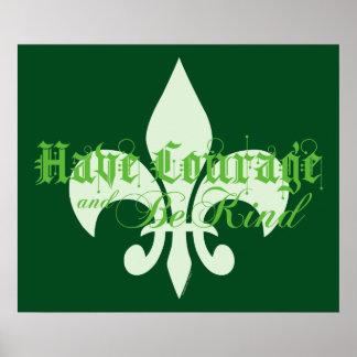 Tenga valor y sea - flor de lis - texto verde póster