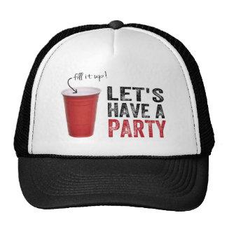 ¡Tengamos un fiesta! Taza roja divertida Gorra