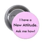 ¡Tengo a, nueva actitud., me pregunto cómo! Pins