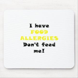 Tengo alergias alimentarias no me alimento mouse pad