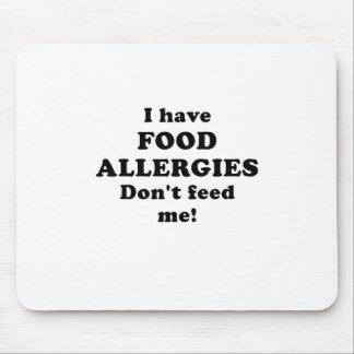Tengo alergias alimentarias no me alimento mouse pads