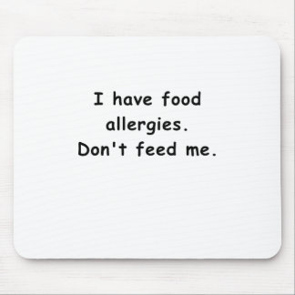 Tengo alergias alimentarias no me alimento mousepads