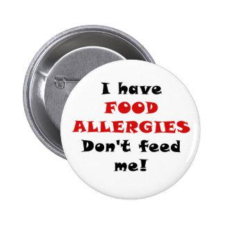 Tengo alergias alimentarias no me alimento pin redondo 5 cm