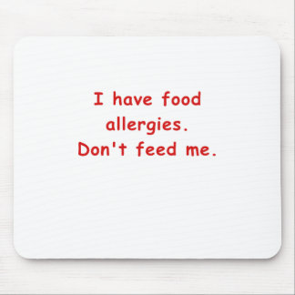 Tengo alergias alimentarias no me alimento tapetes de ratón