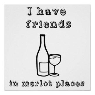Tengo amigos en poster del vino de los lugares del perfect poster
