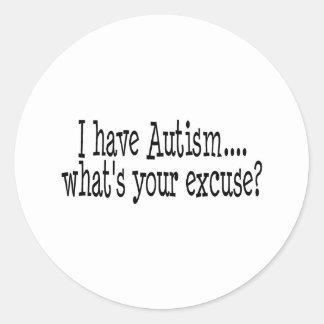 Tengo autismo cuál es su excusa pegatina redonda