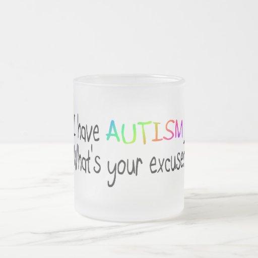 Tengo autismo cuál es su excusa taza de café