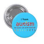 Tengo autismo: sea consciente. está entendiendo pins