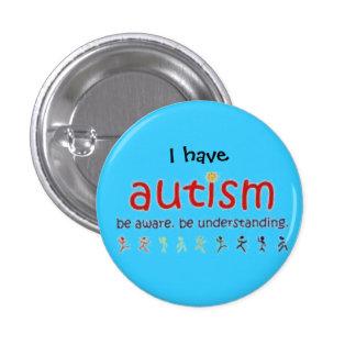 Tengo autismo: sea consciente. está entendiendo pin redondo de 1 pulgada