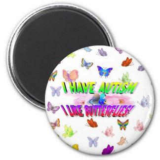 Tengo autismo y tengo gusto de mariposas imán redondo 5 cm