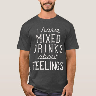 Tengo bebidas mezcladas sobre sensaciones playera