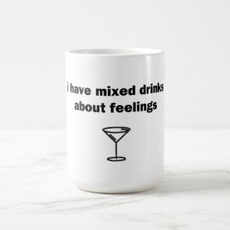Tengo bebidas mezcladas sobre sensaciones taza